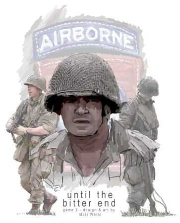 """""""Until the Bitter End – US Airborne"""" –  Print and Play-CoSim erfolgreich finanziert"""