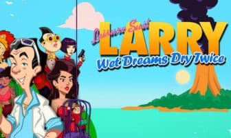 Leisure Suit Larry Wet Dreamy Dry Twice Review
